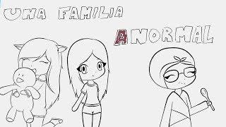 UNA FAMILIA ANORMAL | Draw My Life