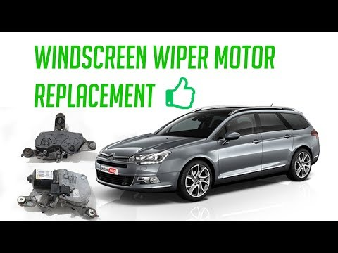 Front windscreen wiper motor replacement how to repair easy fix diy citroen c5 not working problem