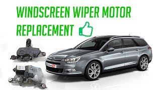 ✔ Front windscreen wiper motor replacement how to repair easy fix diy citroen c5 not working problem