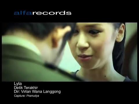 Lyla - Detik Terakhir [Official Music Video]