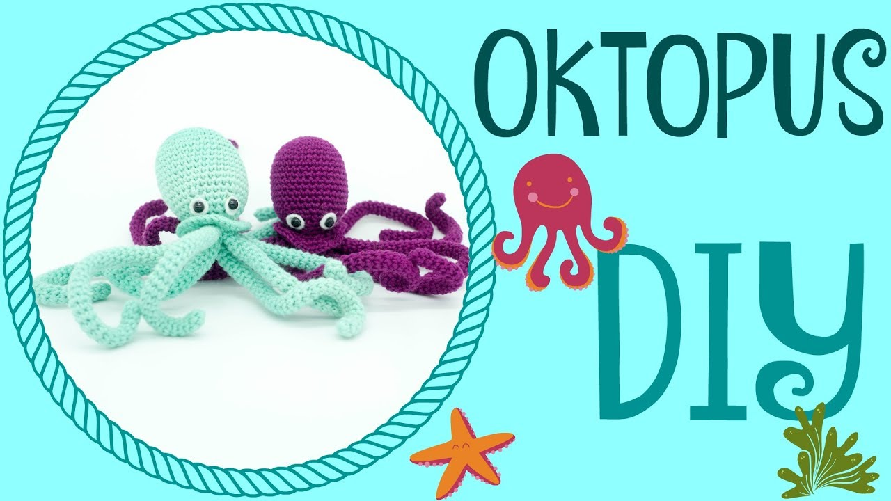 Oktopus Häkeln Do It Yourself Amigurumi Youtube