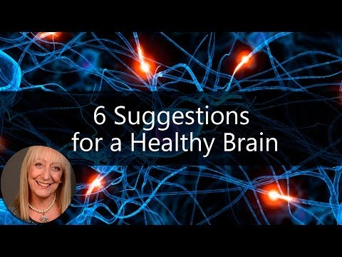 6 Suggestions for a Healthy Brain | Sixty and Me Articles