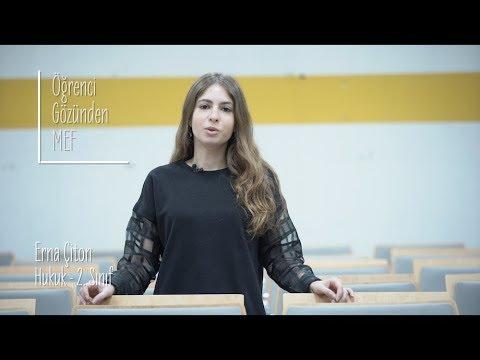 Öğrenci Gözünden MEF Üniversitesi / Erna Çiton - Hukuk