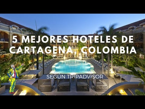 Los 5 mejores hoteles de Cartagena, Colombia en 2017 según TripAdvisor