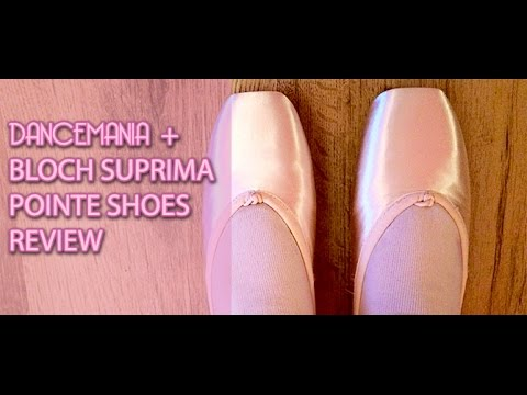 DanceMania & Bloch Suprima Pointe Shoes Review - Ballet Pointes
