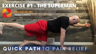 Quick Path to Pain Relief - Exercise 1 - Superman