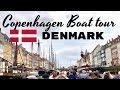 COPENHAGEN CANAL BOAT TOUR | NYHAVN | DENMARK | 2018