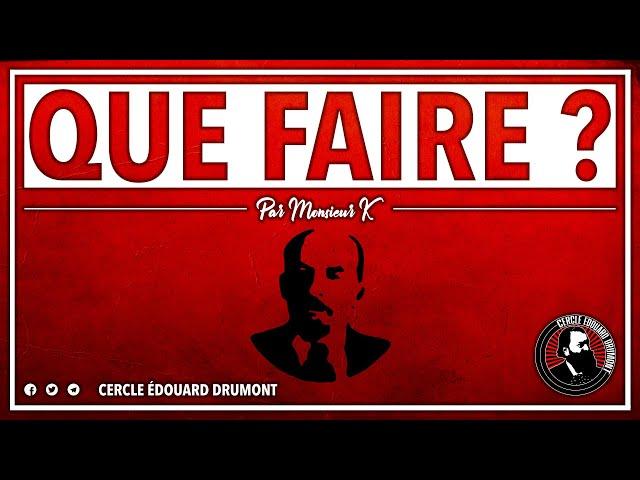 CERCLE #3 : QUE FAIRE ? - MONSIEUR K