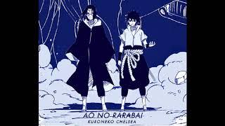 Naruto Shippuden ending 37 Full - Kuroneko Chelsea Ao no Rarabai 4K