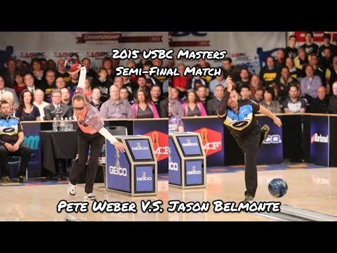2015 USBC Masters Semi-Final Match - Pete Weber V.S. Jason Belmonte