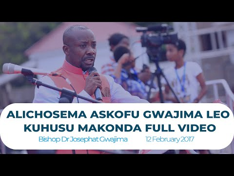 ALICHOSEMA ASKOFU GWAJIMA LEO KUHUSU MAKONDA FULL VIDEO | bonyeza SUBSCRIBE