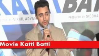 Kangna Ranavat & Imran Khan officialy Trailer Launch of Movie Katti Batti