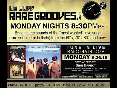 We Luvv Rare Grooves Group Side Effect 9 26 16
