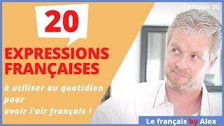 20 Expressions du quotidien pour avoir l'air français !