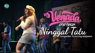 NINGGAL TATU - Venada Malika | ONE NADA Live NEW NORMAL
