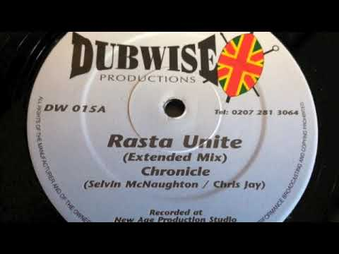 Chronicle - Rasta Unite (Extented Mix) - Dubwise Productions