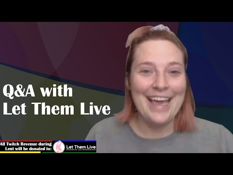 Let Them Live Q&A