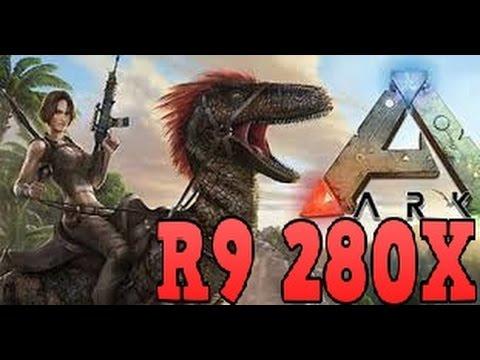 Ark Survival Evolved R9 280x Benchmark Cp Fun Amp Music