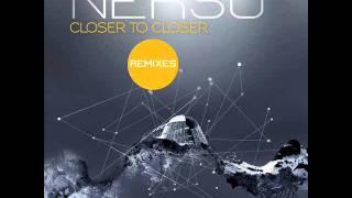 Nerso - Closer And Closer (Plasma Corp Remix)