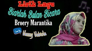 Download Biarlah Bulan Bicara ~ Broery Marantika Cover By Vanny Vabiola || Lirik Lagu