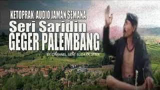 SARIDIN GEGER PALEMBANG FULL AUDIO SEMANA