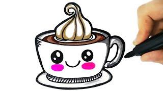 HOW TO DRAW A CUTE CUP OF COFFEE EASY - COMO DESENHAR UM COPO DE CAFÉ KAWAII