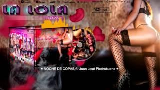 Grupo La Lola - Noche de copas ft. Juan José Piedrabuena