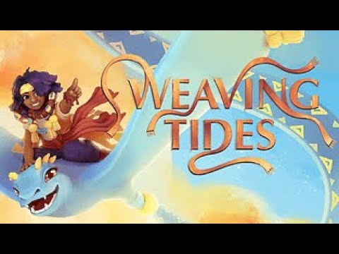 WEAVING TIDES AN AMAZING INDIE GAME - GAMEPLAY |
