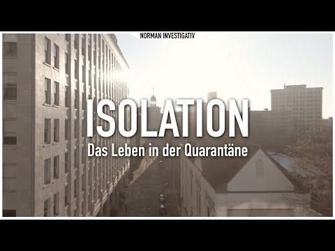 ISOLATION - Das Leben in der Quarantäne