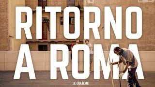 Baixar RITORNO A ROMA - Le Coliche