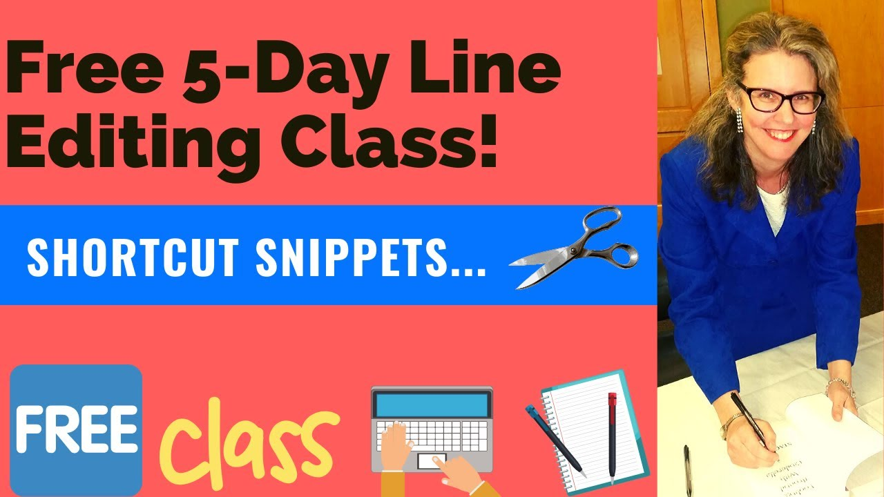 Free 5-Day Line Editing Class! Learn Self-Editing Tips For Your ...