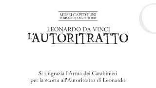 Leonardo da Vinci - L'autoritratto da Torino a Roma