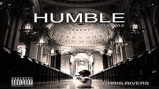 Chris Rivers - Stay Humble (Freestyle) 2017 New CDQ Dirty No DJ @OnlyChrisRivers