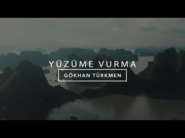 Yüzüme Vurma [Official Video] - Gökhan Türkmen & Serkan Emre Çiftçi #yüzümevurma