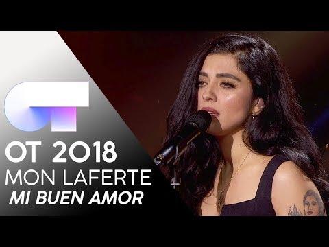 """MI BUEN AMOR"" - MON LAFERTE   Gala 4   OT 2018"