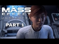 LEAVING THE MILKY WAY MASS EFFEKT ANRROMEDA LETS PLAY NO COMMENTARY PART 1
