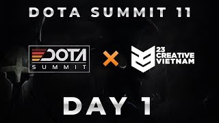 Dota Summit 11 - Day 1 | 23 Creative VN | https://vrdonate.vn/23donate