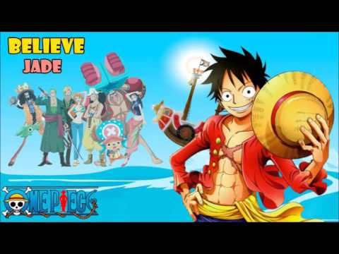 Believe (One Piece opening 2) cover latino by Jade