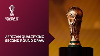 REPLAY: African Draw for FIFA World Cup Qatar 2022™ Qualifiers - Round 2