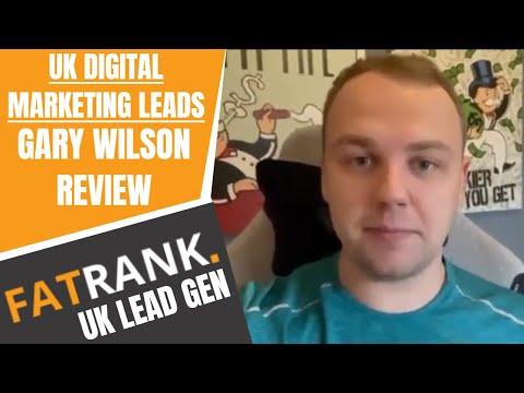 Gary Wilson Review on FatRank Driving Digital Marketing Leads in the UK | SEO Lead Generation - Видео онлайн