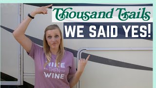 We Said YES to THOUSAND TRAILS! || RV Living