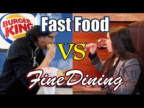 Fast Food VS Fine Dining  |  HellthyJunkFood