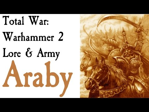 Araby Lore Total War: Warhammer 2