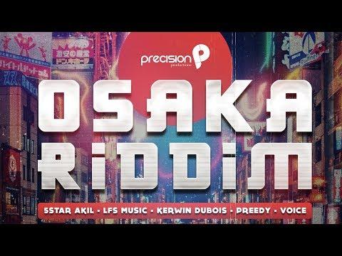Osaka Riddim Mix   Mixed By DJ JEL