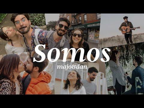 Majo y Dan - Somos (Videoclip Oficial)