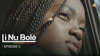 Série - Li Nu Bolé - Episode 5 - VOSTFR