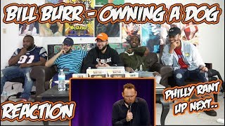 Bill Burr - Owning A Dog Reaction/Review