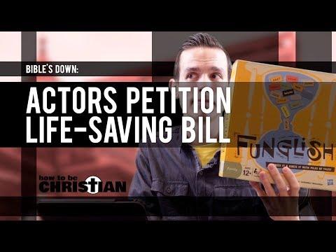 Bible's Down: Actors Petition Life-Saving Bill