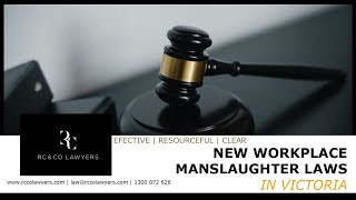 New Workplace Manslaughter Laws in Victoria