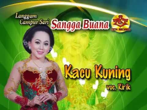 Lirik Lagu KACU KUNING Karawitan/Campursari - AnekaNews.net